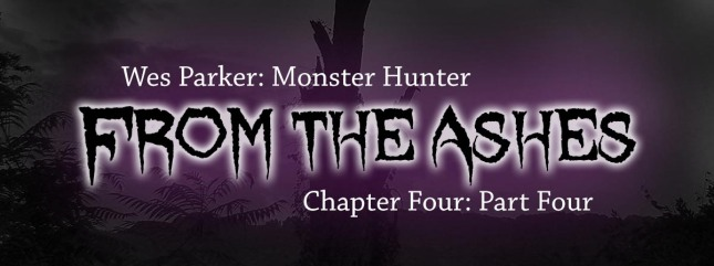 From the Ashes Chapter Four Part Four